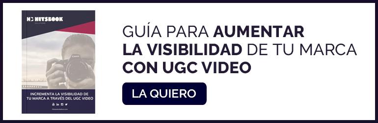 Conseguir Guía para aumentar la visibilidad de tu marca con UGC video